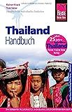 Reise Know-How Thailand: Reiseführer für individuelles Entdecken