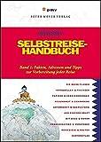 Das Selbstreise-Handbuch, Bd. 1