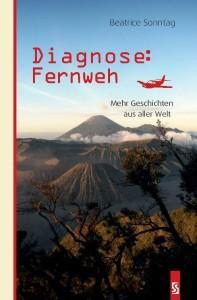 Gastartikel von Beatrice Sonntag: Bicj von Beatrice Sonntag - Diagnose Fermweh