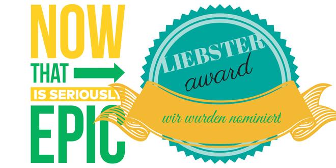 Liebster Award= Wir wurden nominiert(1)