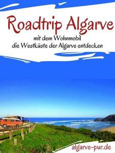 Roadtrip: Mit dem Wohnmobil die Westküste der Algarve erfahren