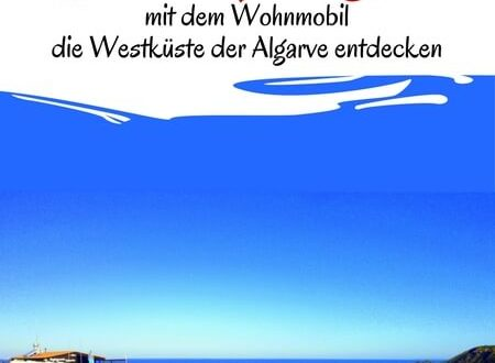 reisef hrer mit dem wohnmobil die westk ste der algarve. Black Bedroom Furniture Sets. Home Design Ideas