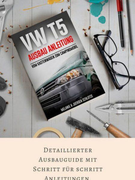 VW T5 Ausbau Anleitung